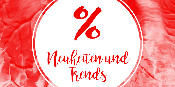 Sale: Neuheiten & Trends