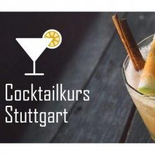 Cocktailkurs in Stuttgart