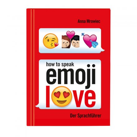 moses. Verlag How to speak Emoji: LOVE