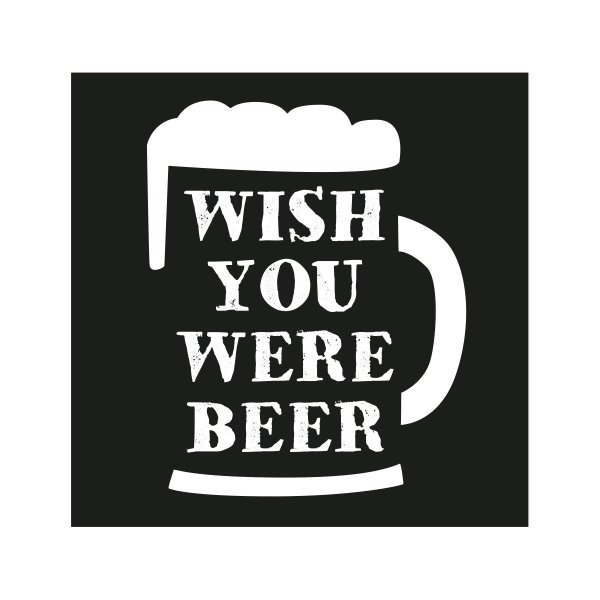 loopdsgn Magnet Wish you were beer