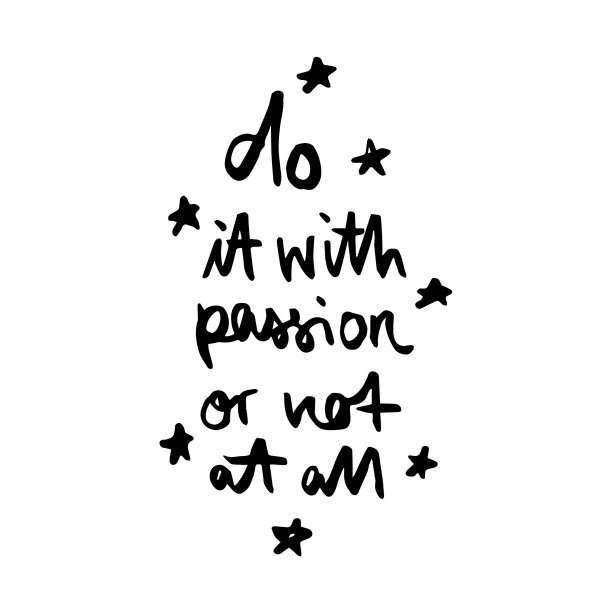 Formart Kunstdruck Do it with passion A3